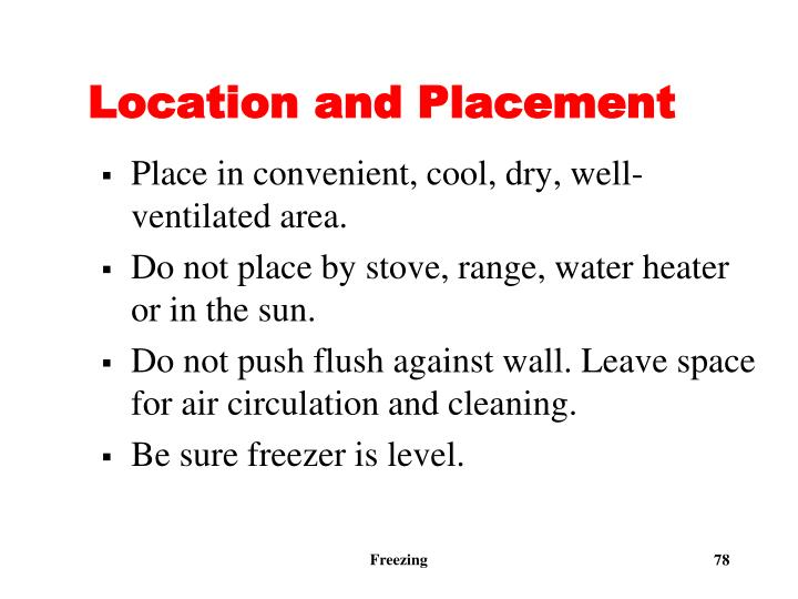 Location and Placement
