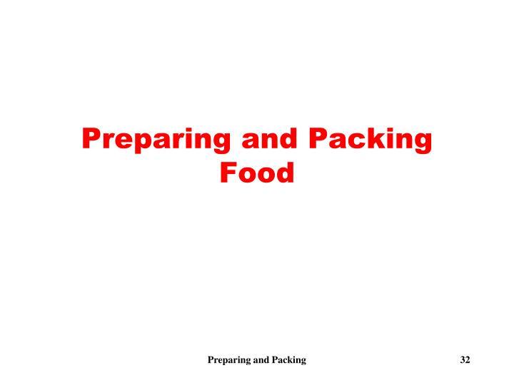 Preparing and Packing Food