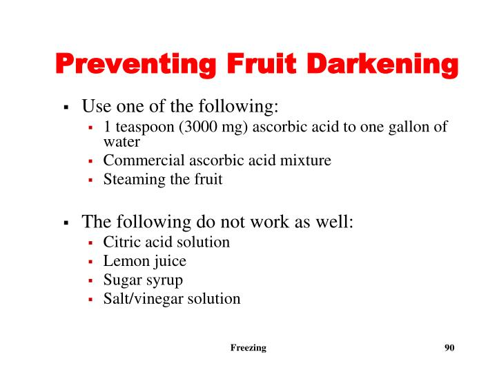 Preventing Fruit Darkening