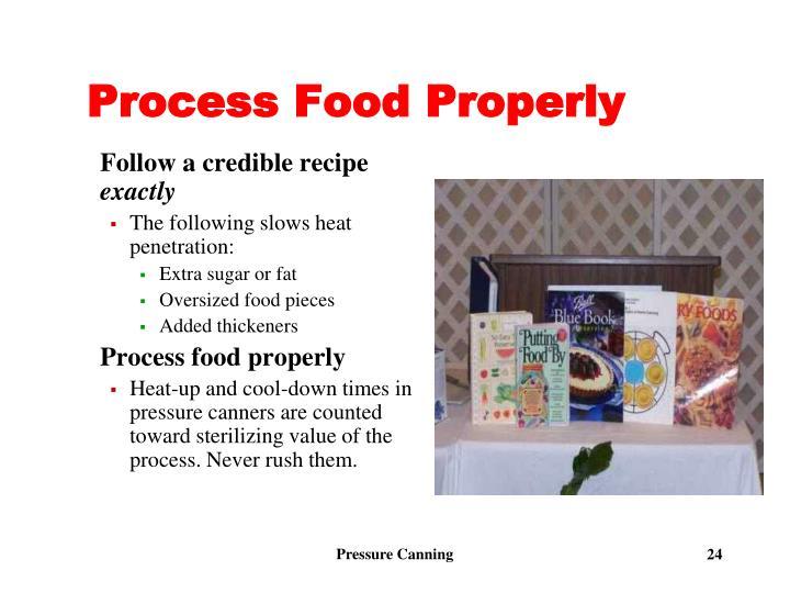 Process Food Properly