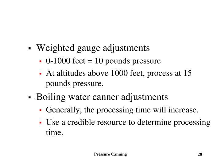 Weighted gauge adjustments