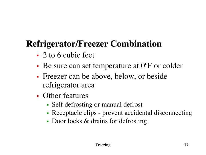Refrigerator/Freezer Combination