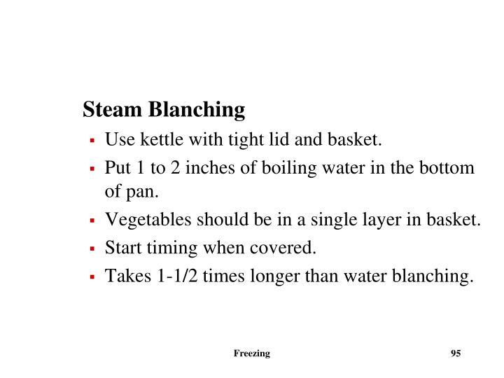 Steam Blanching