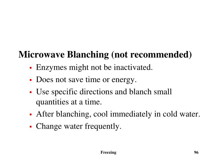 Microwave Blanching (not recommended)