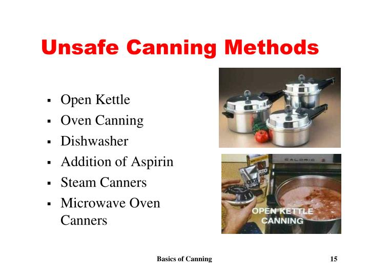 Unsafe Canning Methods