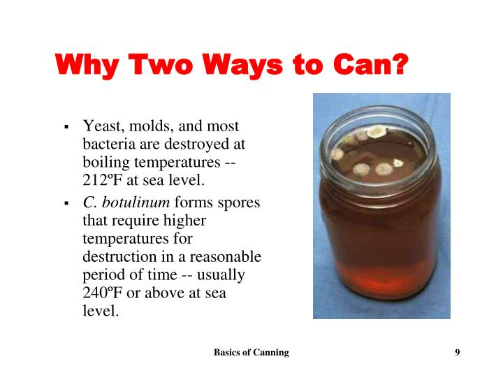 Why Two Ways to Can?