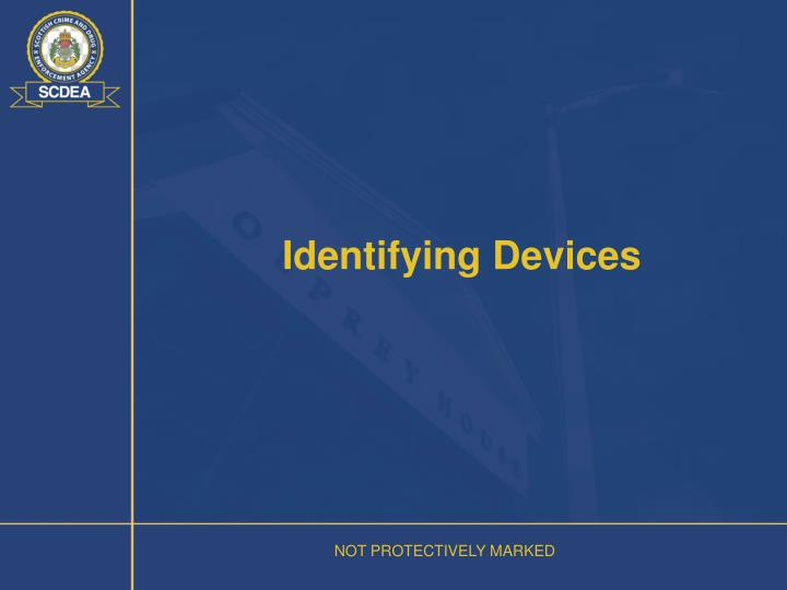 Identifying Devices
