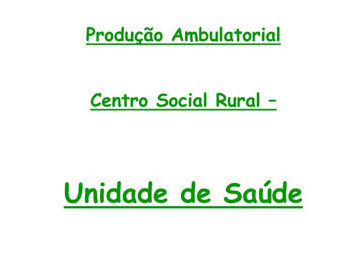 Produção Ambulatorial