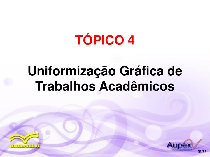 TÓPICO 4