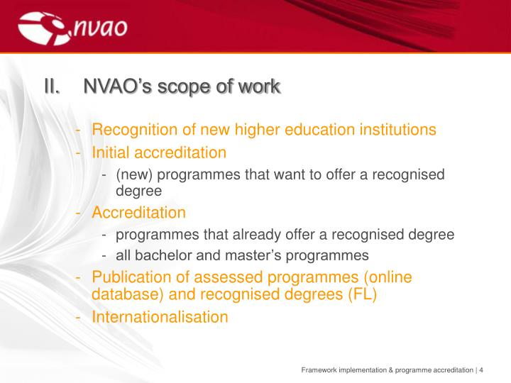 II.	NVAO's scope of work