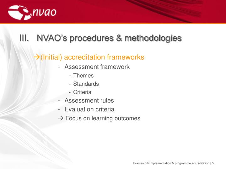 III.	NVAO's procedures & methodologies