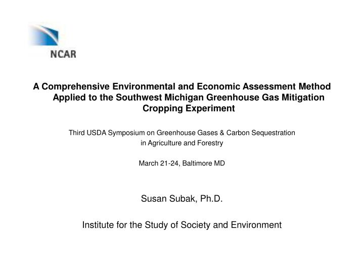 A Comprehensive Environmental and Economic Assessment Method Applied to the Southwest Michigan Green...