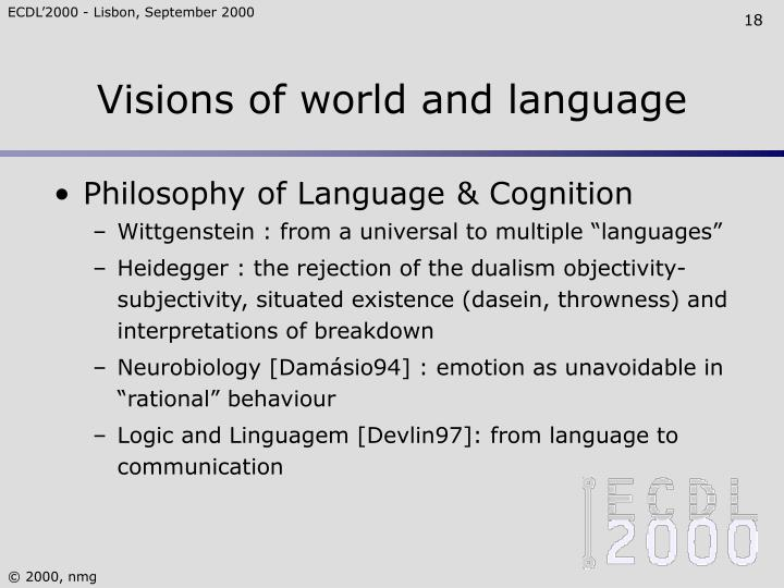 Visions of world and language