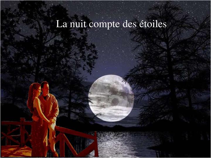 La nuit compte des étoiles