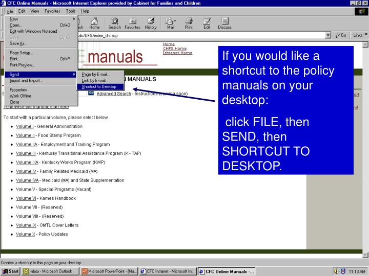 If you would like a shortcut to the policy manuals on your desktop: