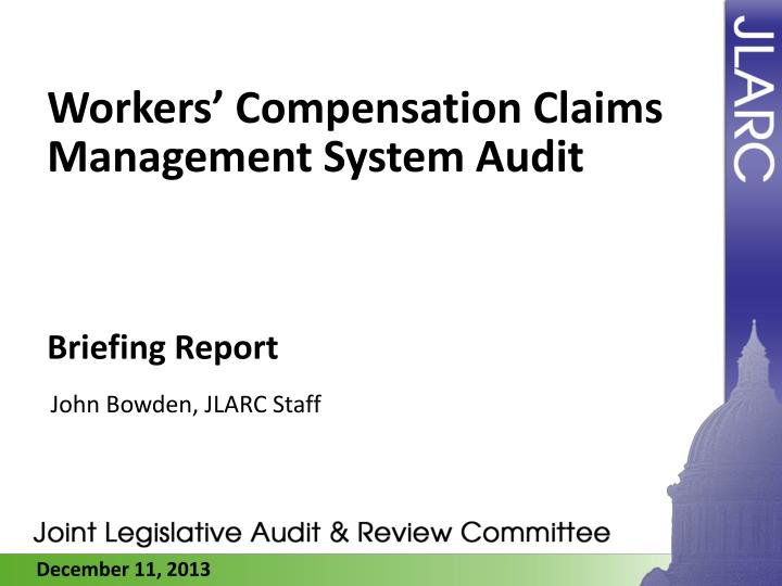 workers compensation claims management system audit n.