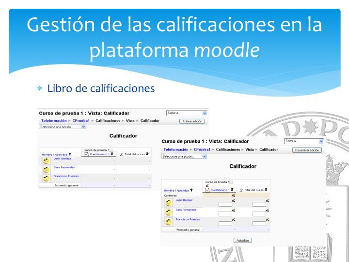Gestión de las calificaciones en la plataforma