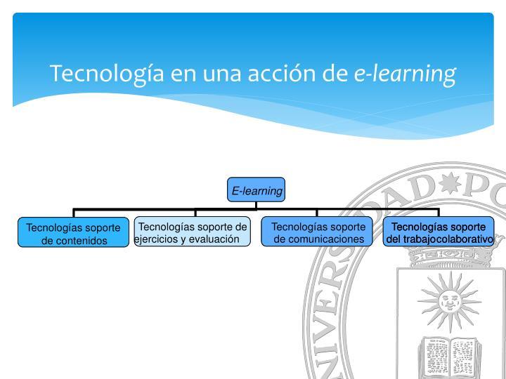 Tecnolog a en una acci n de e learning