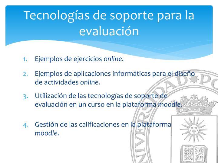 Tecnologías de soporte para la evaluación