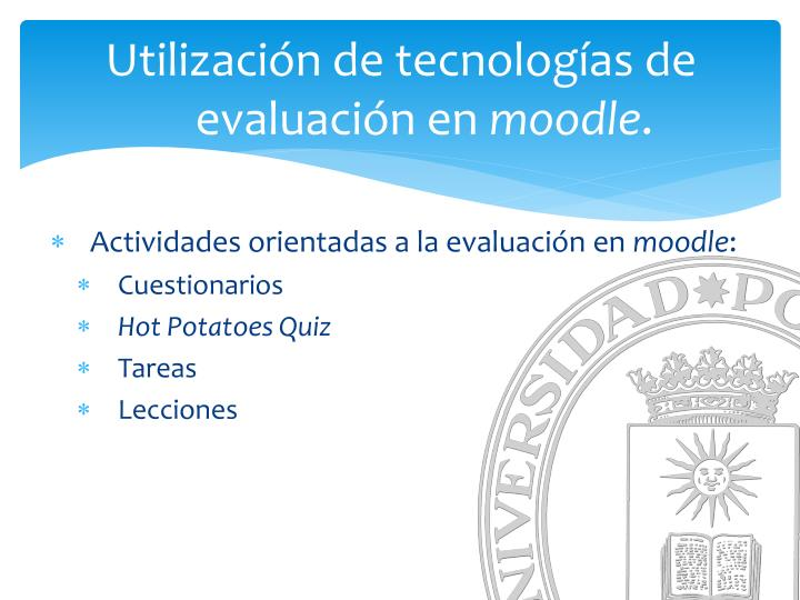 Utilización de tecnologías de evaluación en