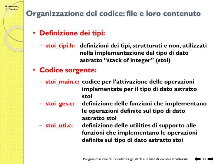 Organizzazione del codice: file e loro contenuto