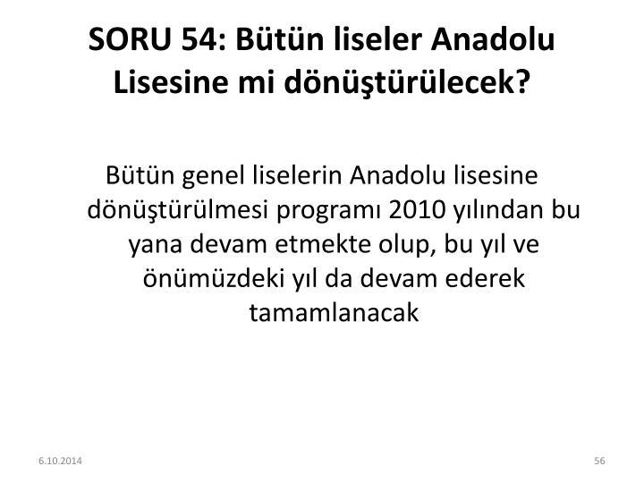 SORU 54: