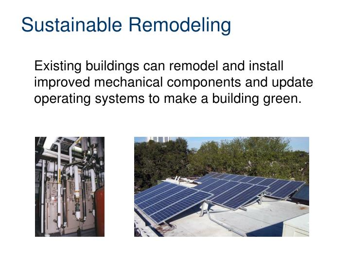Sustainable Remodeling