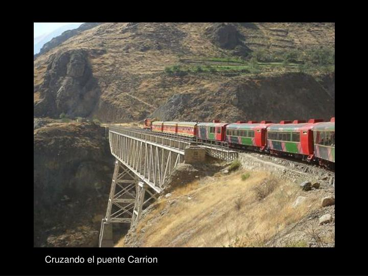 Cruzando el puente Carrion