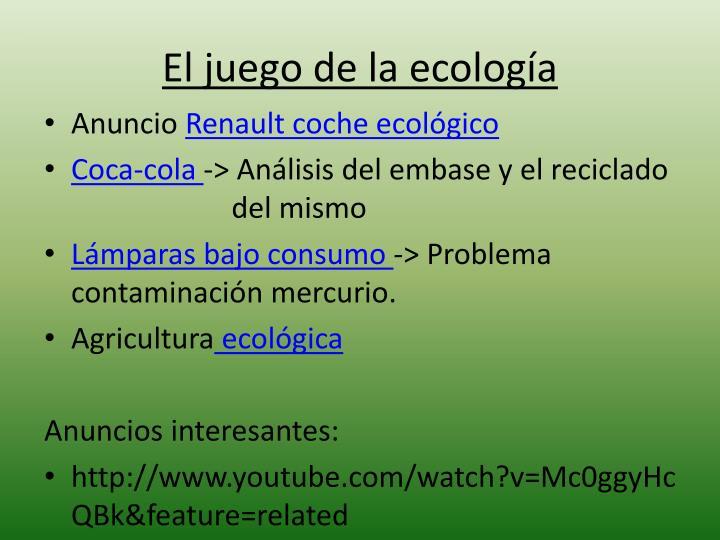 El juego de la ecología