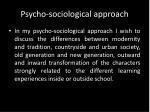 psycho sociological approach