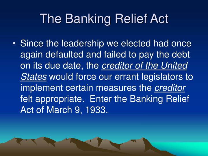 The Banking Relief Act