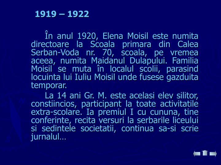 1919 – 1922
