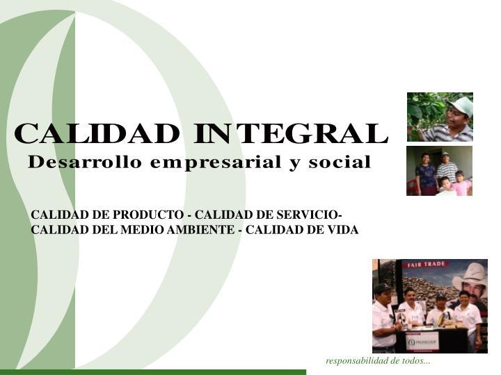 CALIDAD DE PRODUCTO - CALIDAD DE SERVICIO-