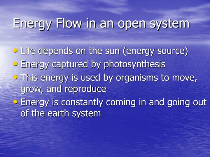 Energy flow in an open system