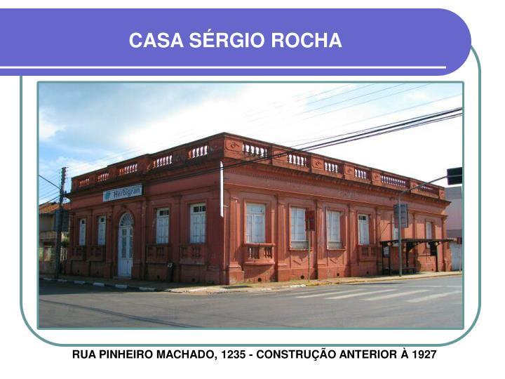 CASA SÉRGIO ROCHA