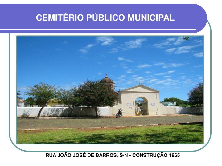 CEMITÉRIO PÚBLICO MUNICIPAL