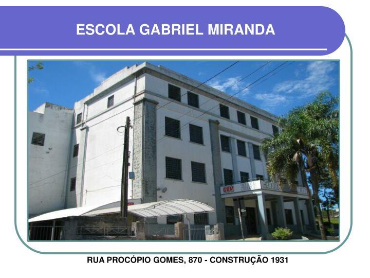 ESCOLA GABRIEL MIRANDA