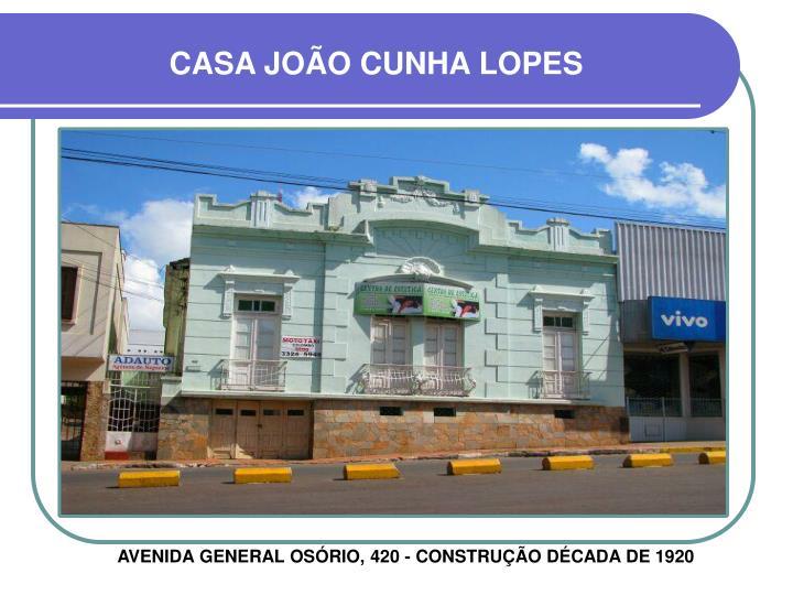 CASA JOÃO CUNHA LOPES
