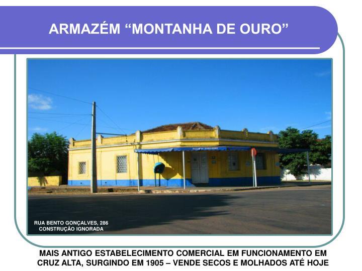 """ARMAZÉM """"MONTANHA DE OURO"""""""