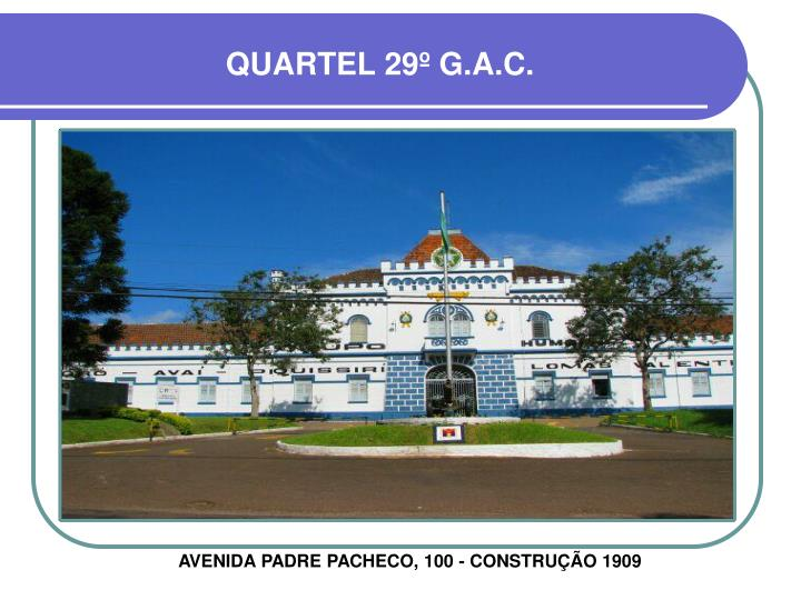 QUARTEL 29º G.A.C.
