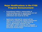 major modifications in the fy06 program announcement