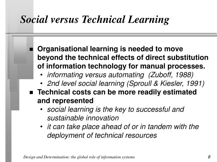 Social versus Technical Learning