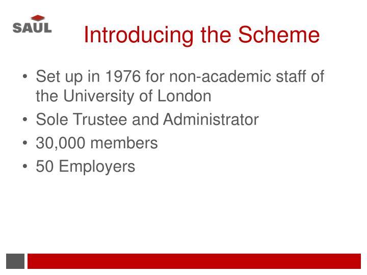Introducing the scheme