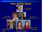 your srms family