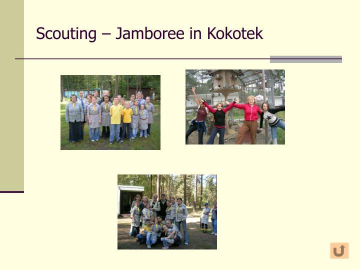 Scouting – Jamboree in Kokotek