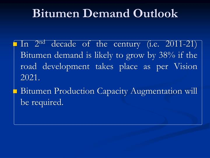 Bitumen Demand Outlook