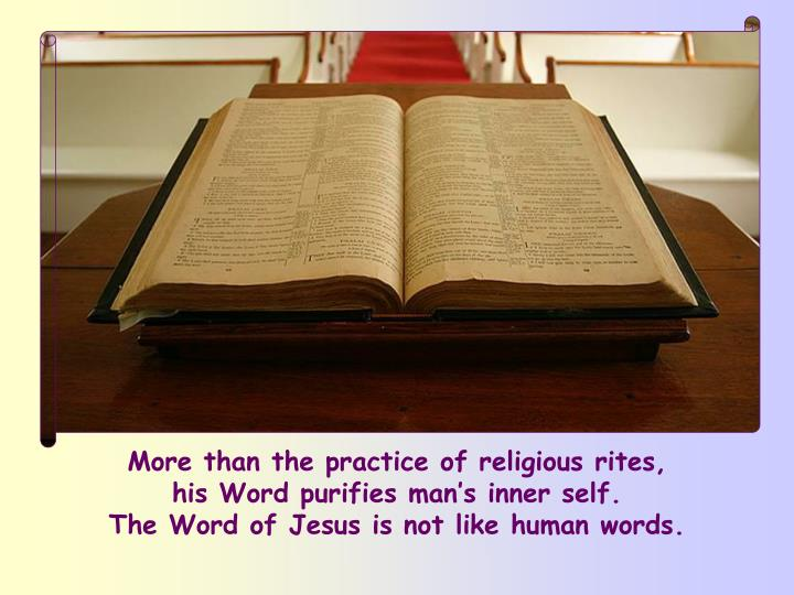 More than the practice of religious rites,