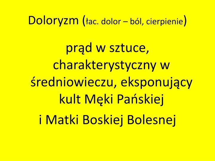 Doloryzm (