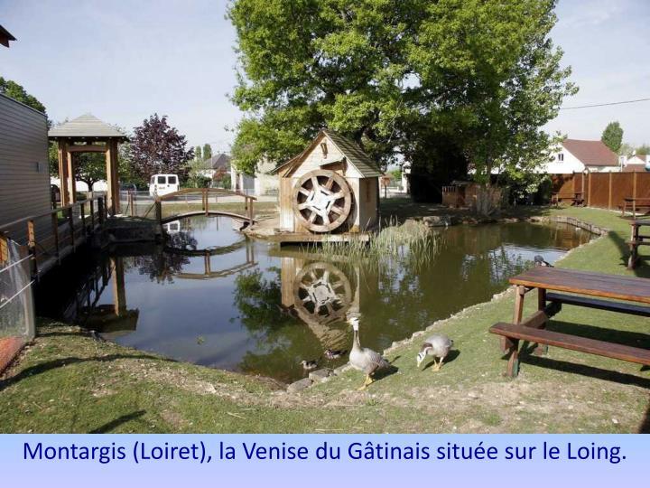 Montargis (Loiret), la Venise du Gâtinais située sur le Loing.