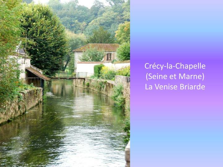 Crécy-la-Chapelle  (Seine et Marne)